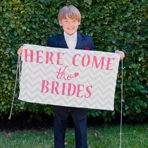 'Here Come the Brides' Sign