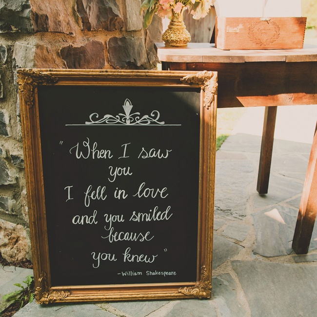 "This quote from William Shakespeare that reads, ""When I saw you I fell in love and you smiled because you knew,"" transitioned guests from the ceremony to the reception."