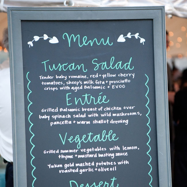 A friend of Caitlin created the chalkboard menu that listed the entrees for the evening.