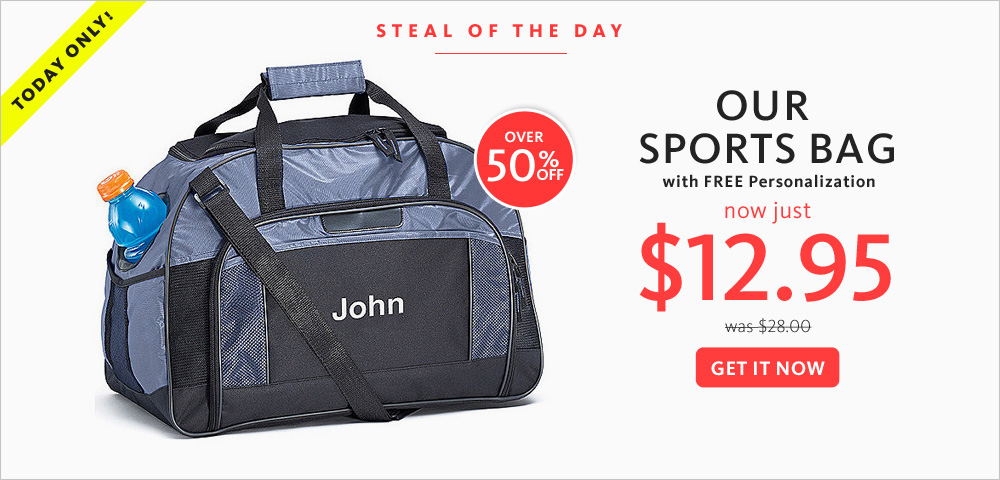 Today's Steal! Our Sports Bag $12.95