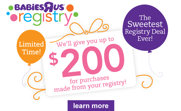 "Babies""R""Us Registry: The Sweetest Registry Deal Ever!: Learn More"